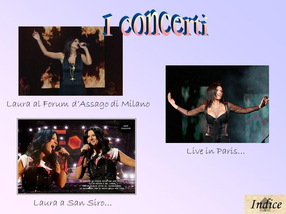 I concerti Indice Laura al Forum d'Assago di Milano Live in Paris…