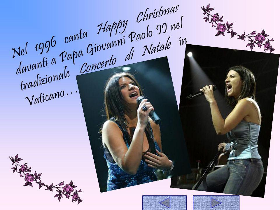 Nel 1996 canta Happy Christmas davanti a Papa Giovanni Paolo II nel tradizionale Concerto di Natale in Vaticano…