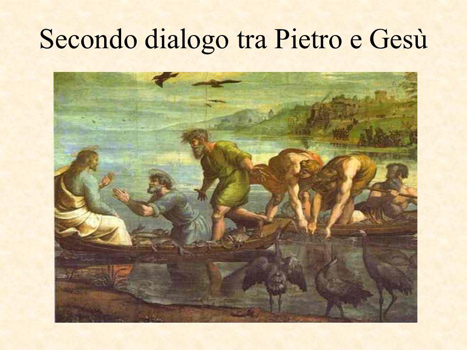 Secondo dialogo tra Pietro e Gesù