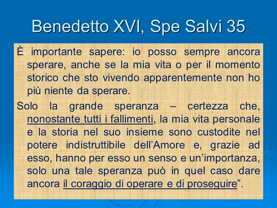 Benedetto XVI, Spe Salvi 35