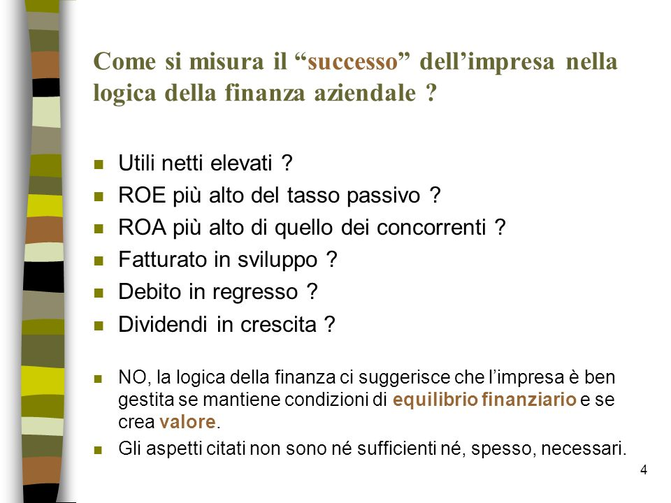 Come si misura il successo dell'impresa nella logica della finanza aziendale