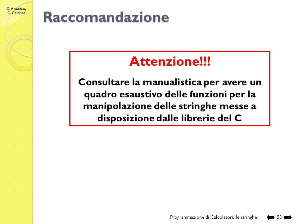 Raccomandazione Attenzione!!!