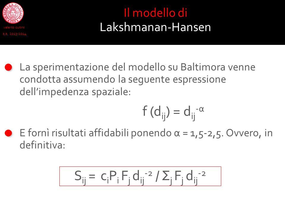 Sij = ciPi Fj dij-2 / Σj Fj dij-2