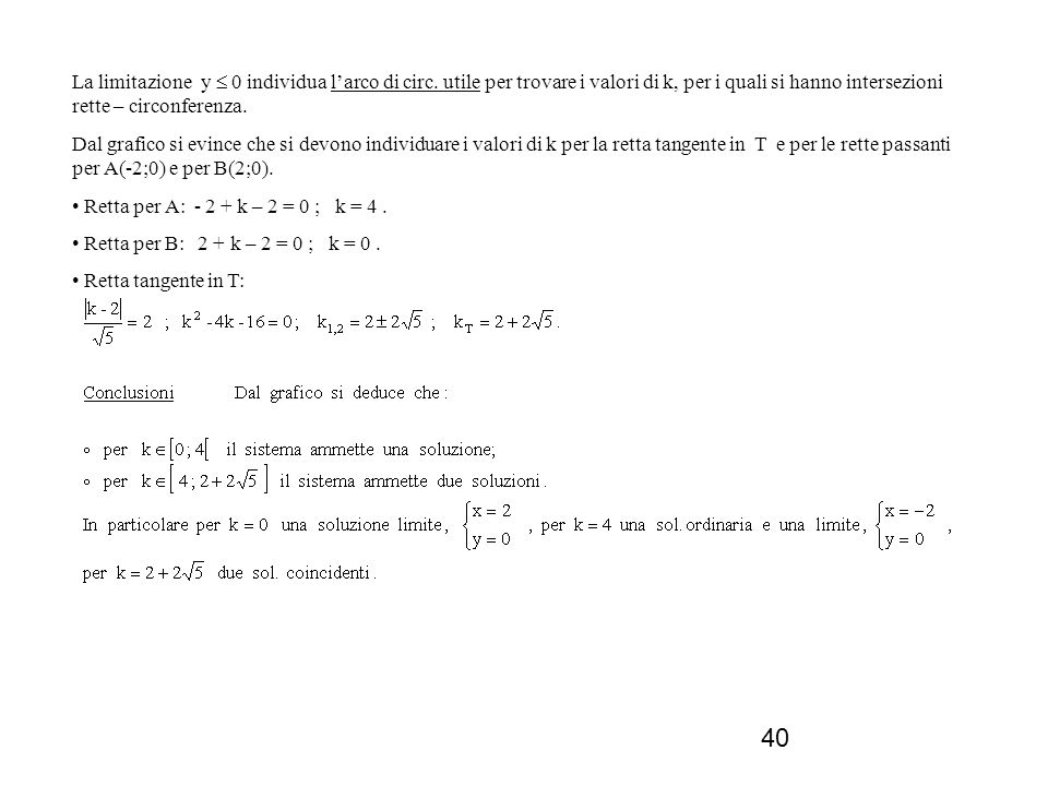 La limitazione y  0 individua l'arco di circ