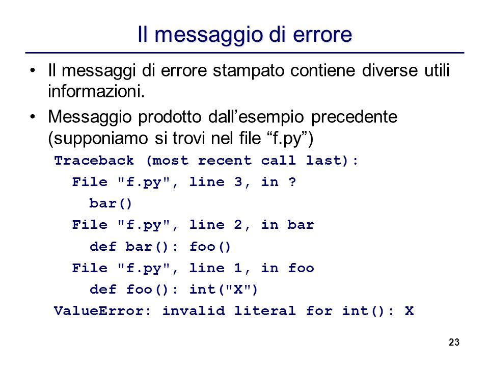 Il messaggio di erroreIl messaggi di errore stampato contiene diverse utili informazioni.