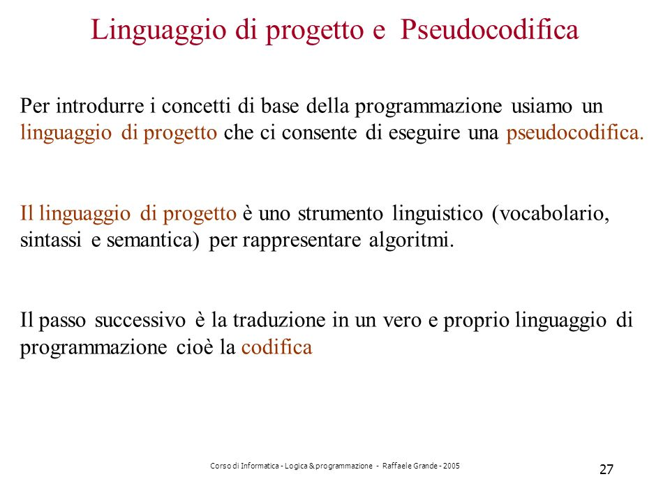 Linguaggio di progetto e Pseudocodifica