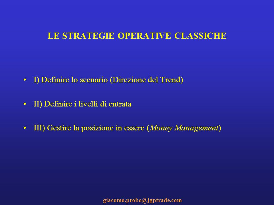 LE STRATEGIE OPERATIVE CLASSICHE