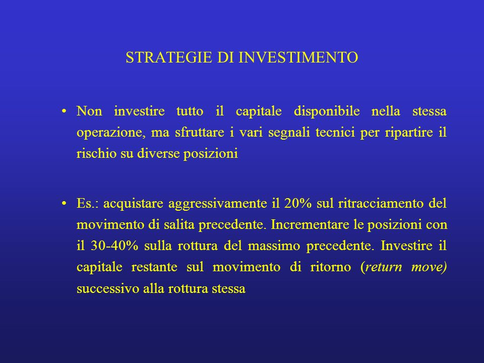 STRATEGIE DI INVESTIMENTO
