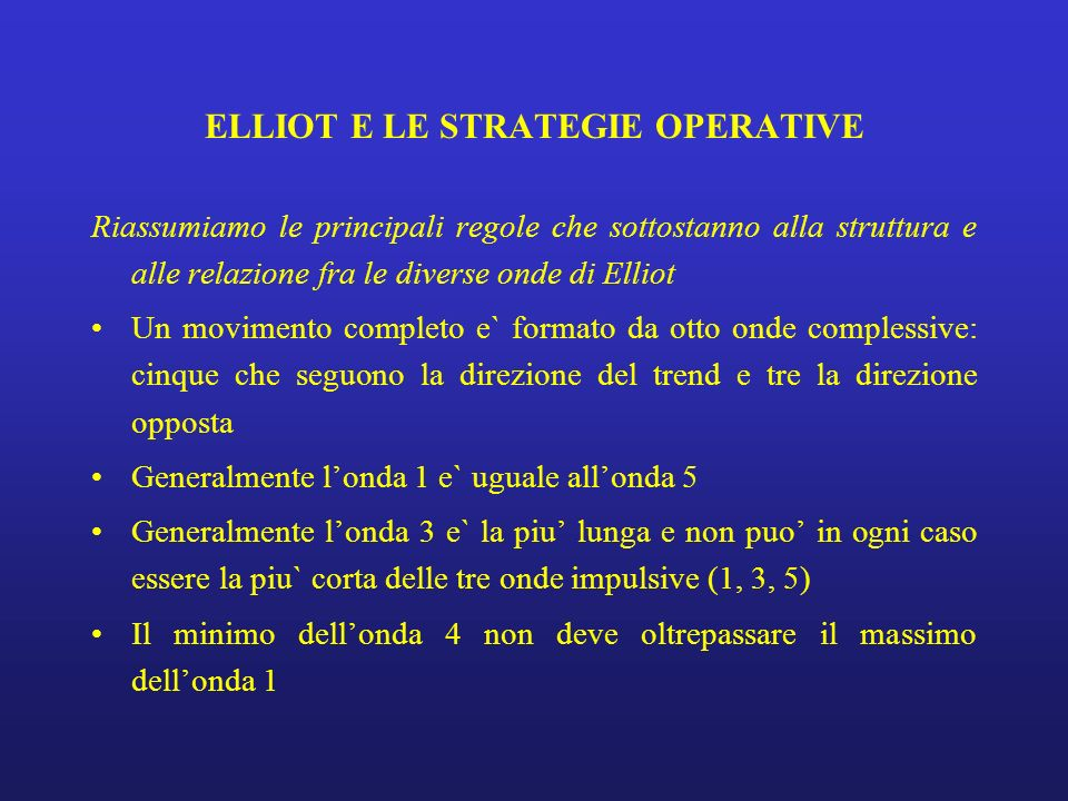 ELLIOT E LE STRATEGIE OPERATIVE