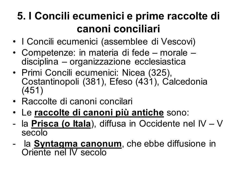 5. I Concili ecumenici e prime raccolte di canoni conciliari