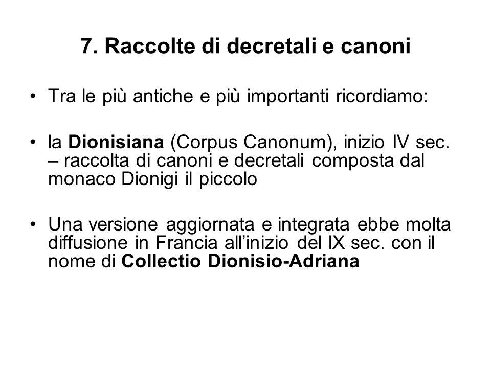 7. Raccolte di decretali e canoni