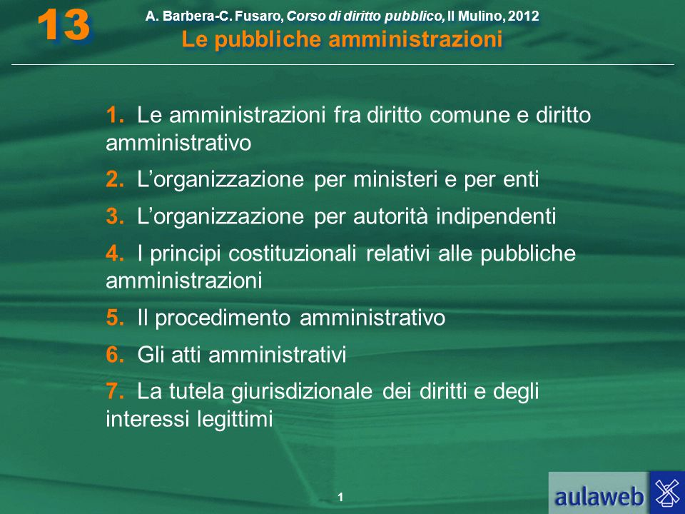 13 1. Le amministrazioni fra diritto comune e diritto amministrativo