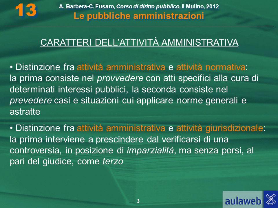 CARATTERI DELL'ATTIVITÀ AMMINISTRATIVA