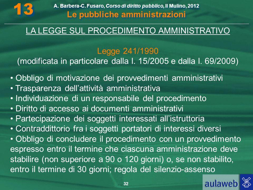 13 LA LEGGE SUL PROCEDIMENTO AMMINISTRATIVO Legge 241/1990