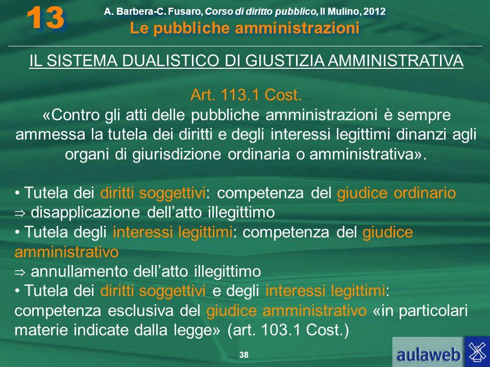 IL SISTEMA DUALISTICO DI GIUSTIZIA AMMINISTRATIVA
