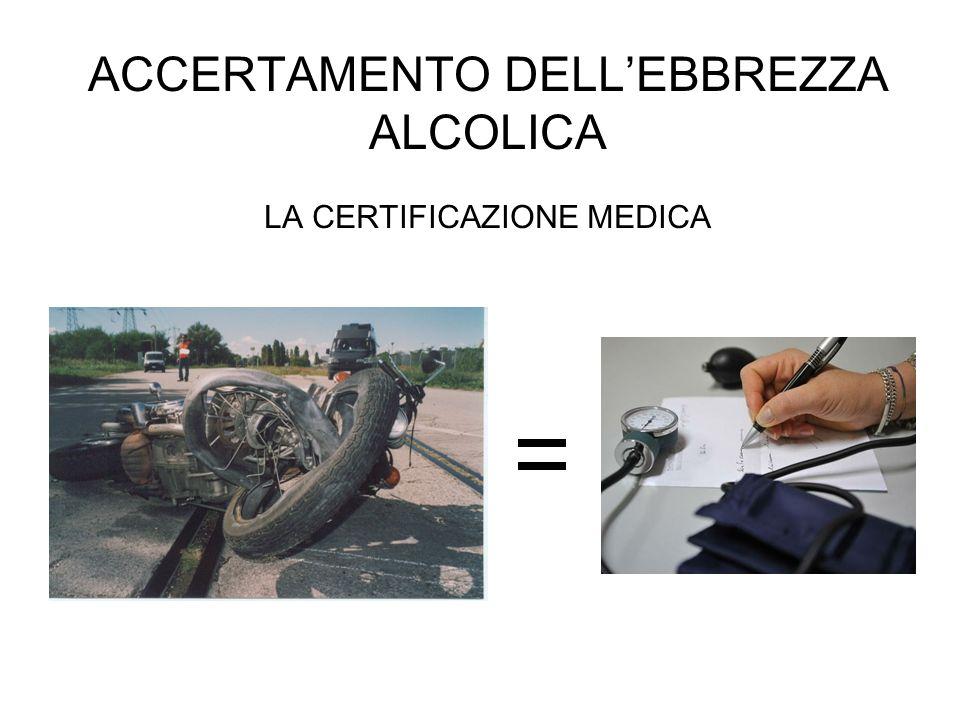 ACCERTAMENTO DELL'EBBREZZA ALCOLICA