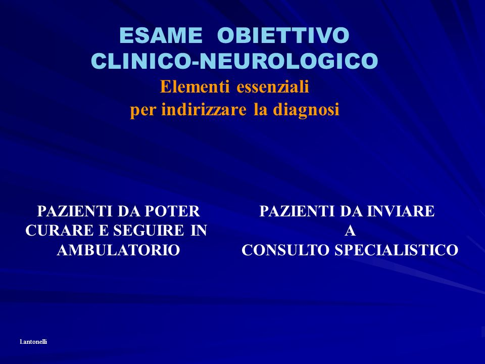 ESAME OBIETTIVO CLINICO-NEUROLOGICO