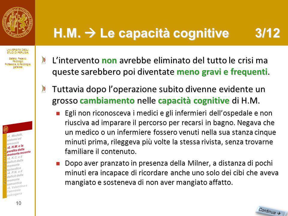 H.M.  Le capacità cognitive 3/12
