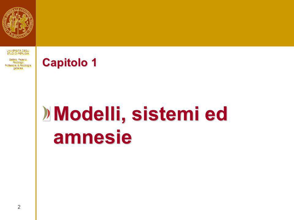 Modelli, sistemi ed amnesie
