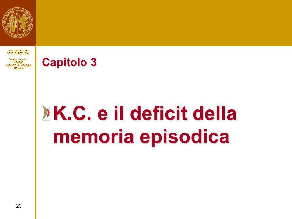K.C. e il deficit della memoria episodica