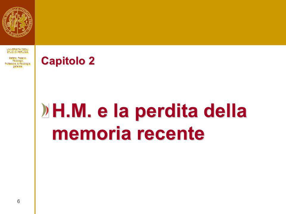 H.M. e la perdita della memoria recente