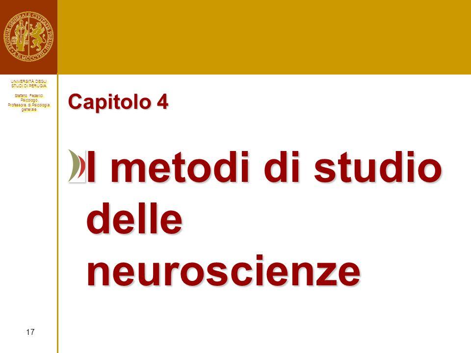I metodi di studio delle neuroscienze