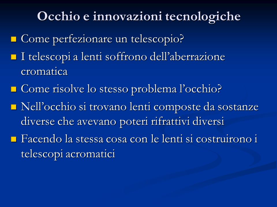 Occhio e innovazioni tecnologiche