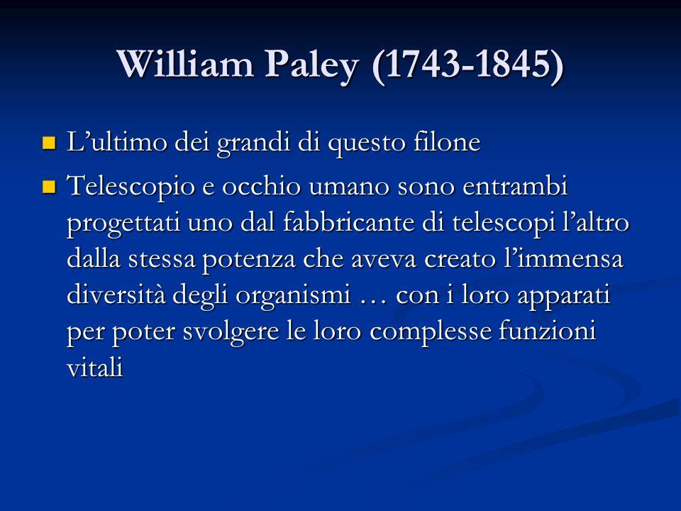 William Paley (1743-1845) L'ultimo dei grandi di questo filone