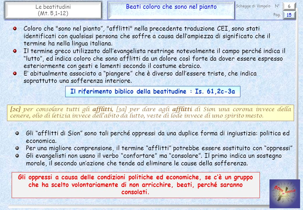 Il riferimento biblico della beatitudine : Is. 61,2c-3a