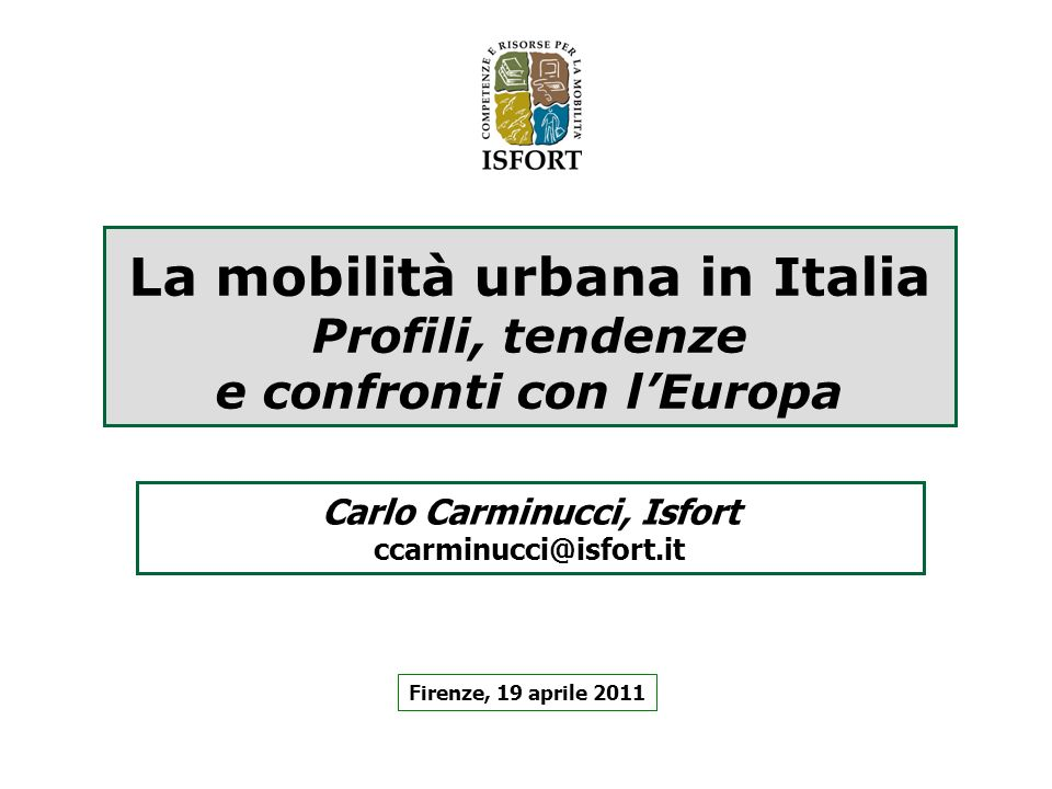 Carlo Carminucci, Isfort ccarminucci@isfort.it