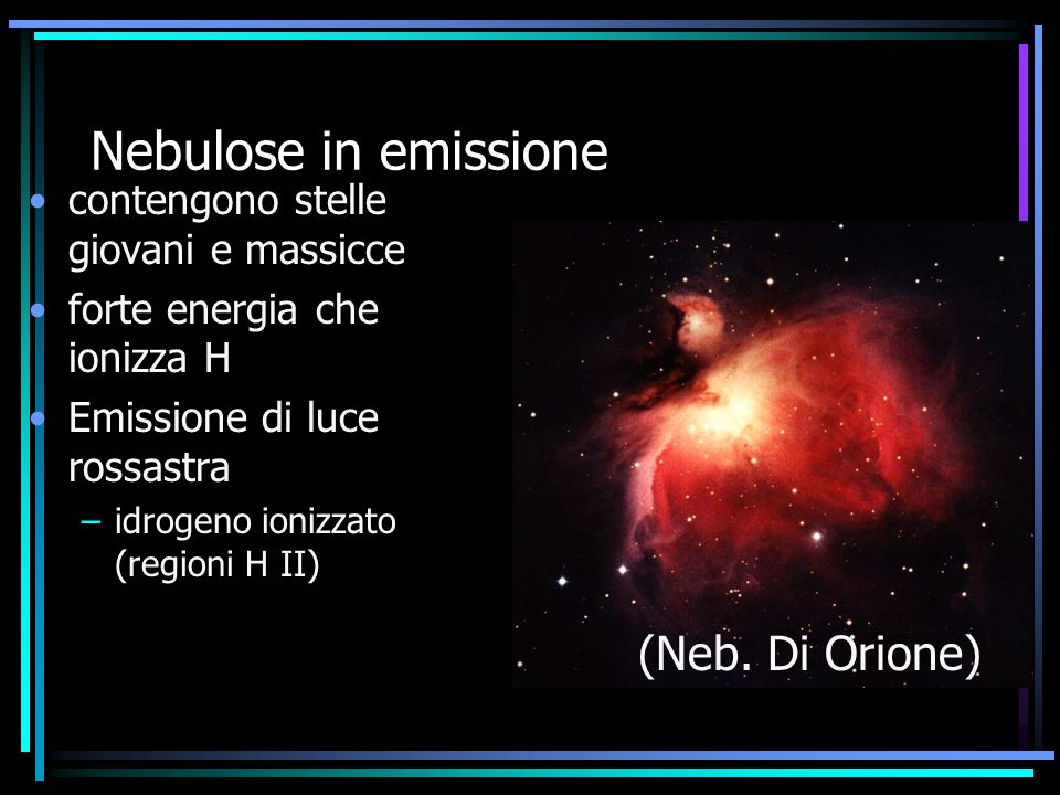 Nebulose in emissione (Neb. Di Orione)
