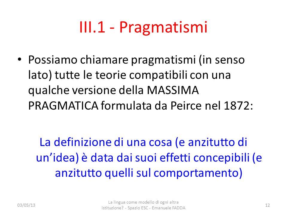 III.1 - Pragmatismi
