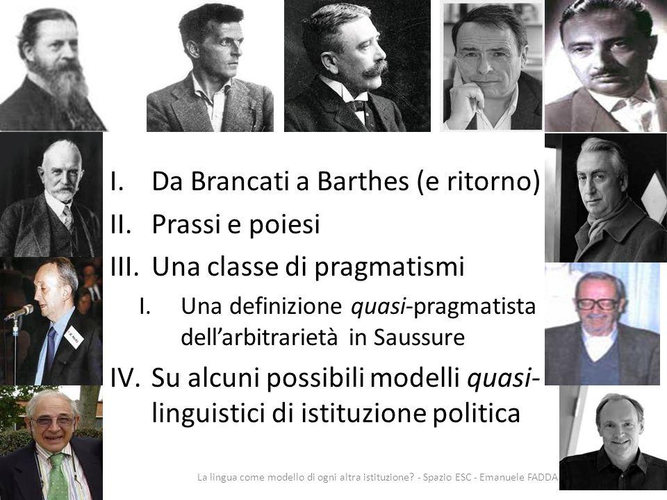 Schema Da Brancati a Barthes (e ritorno) Prassi e poiesi