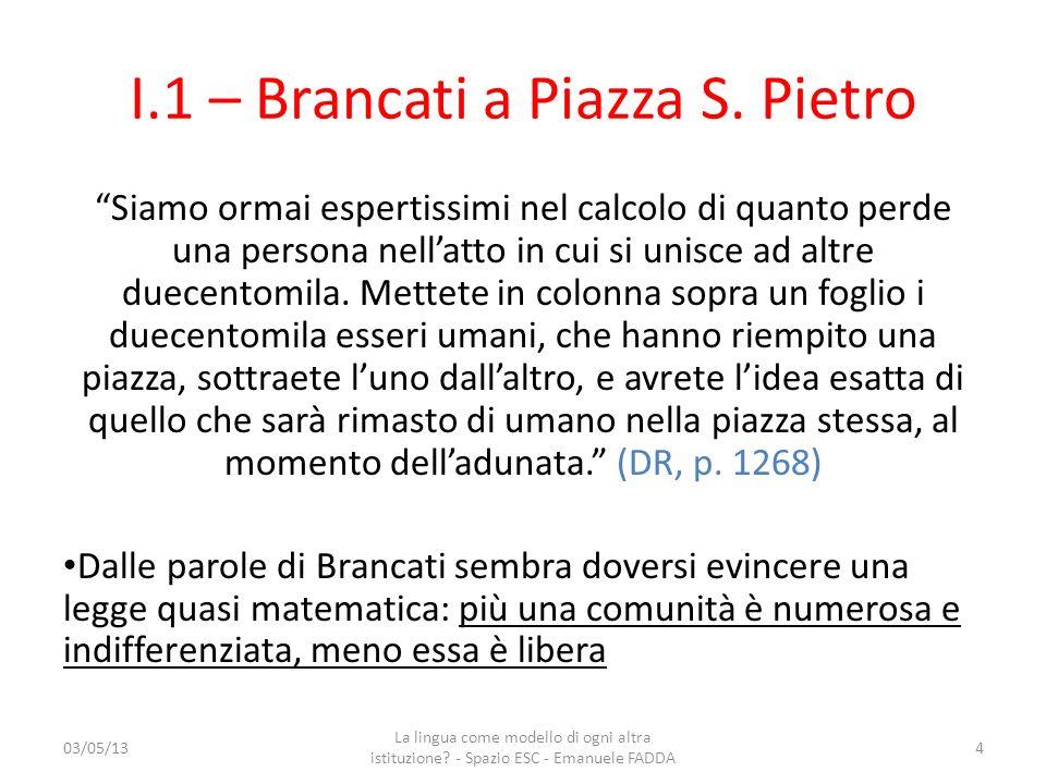 I.1 – Brancati a Piazza S. Pietro