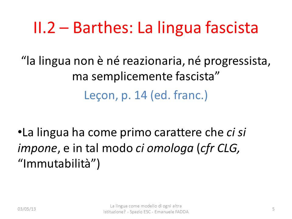 II.2 – Barthes: La lingua fascista