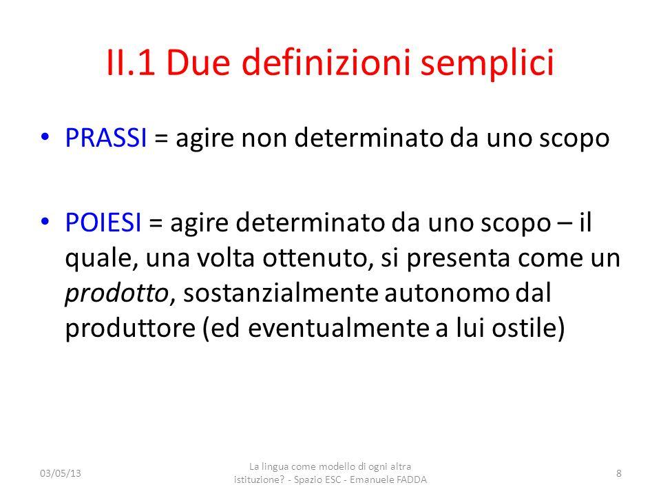II.1 Due definizioni semplici