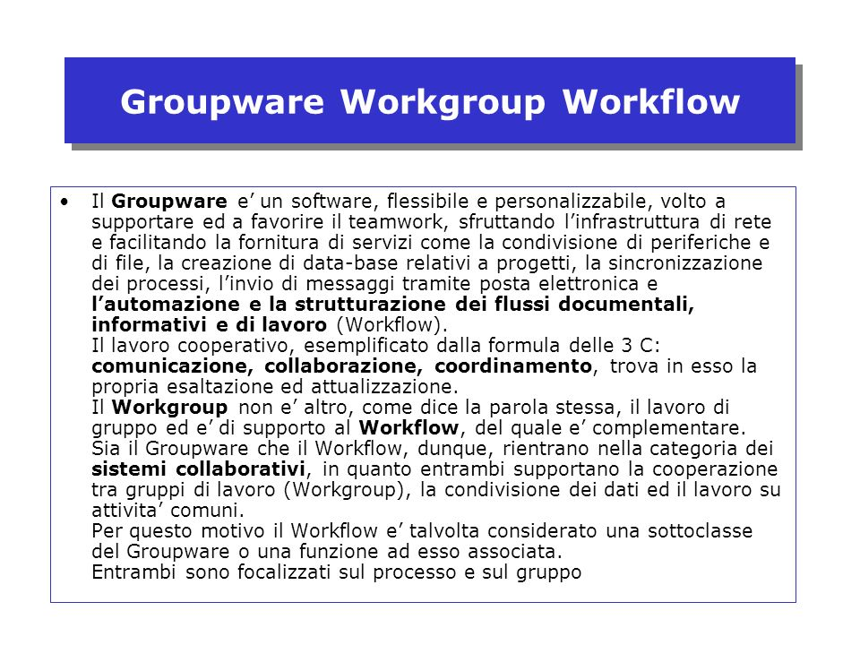 Groupware Workgroup Workflow