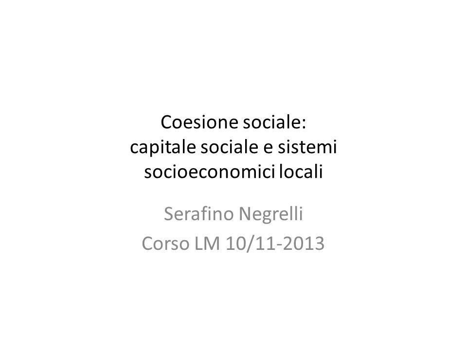 Coesione sociale: capitale sociale e sistemi socioeconomici locali
