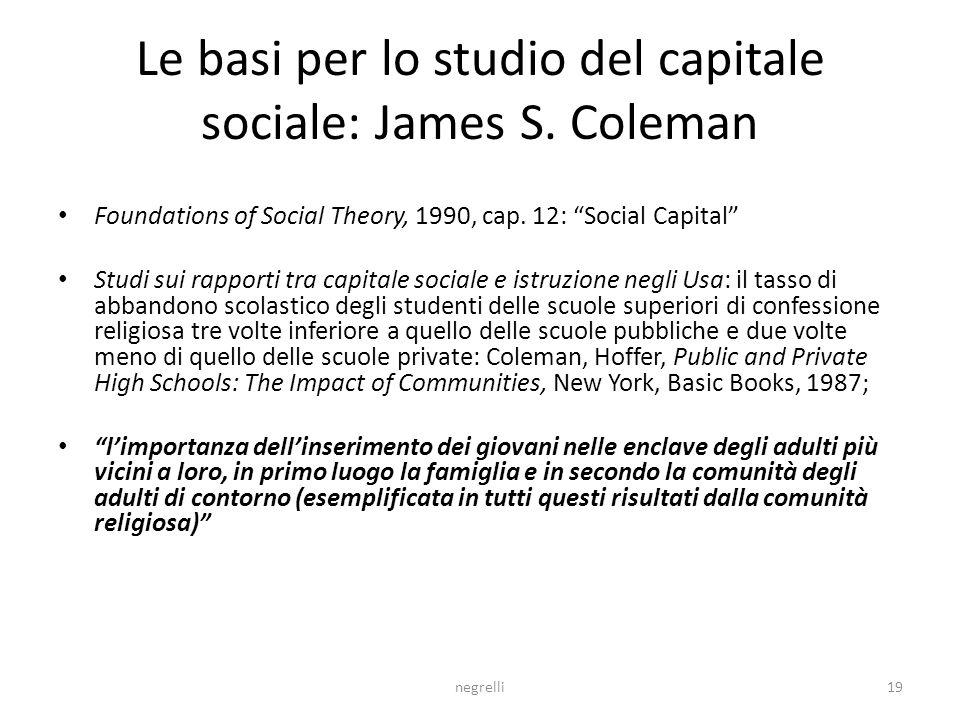 Le basi per lo studio del capitale sociale: James S. Coleman