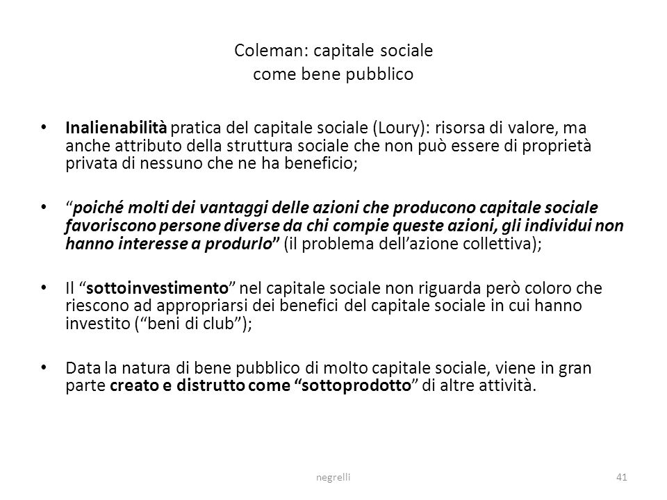 Coleman: capitale sociale come bene pubblico
