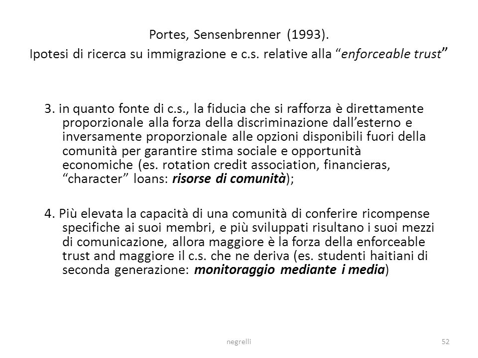 Portes, Sensenbrenner (1993). Ipotesi di ricerca su immigrazione e c.s. relative alla enforceable trust