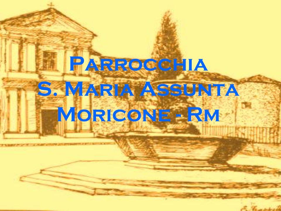Parrocchia S. Maria Assunta Moricone - Rm