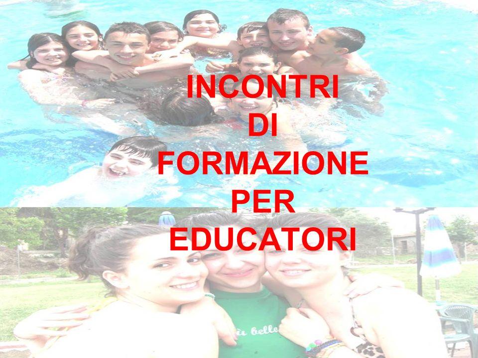 INCONTRI DI FORMAZIONE PER EDUCATORI