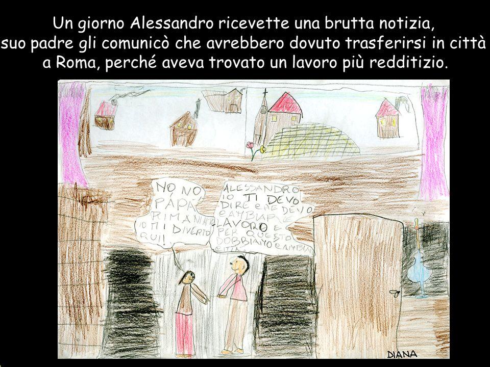 Un giorno Alessandro ricevette una brutta notizia,