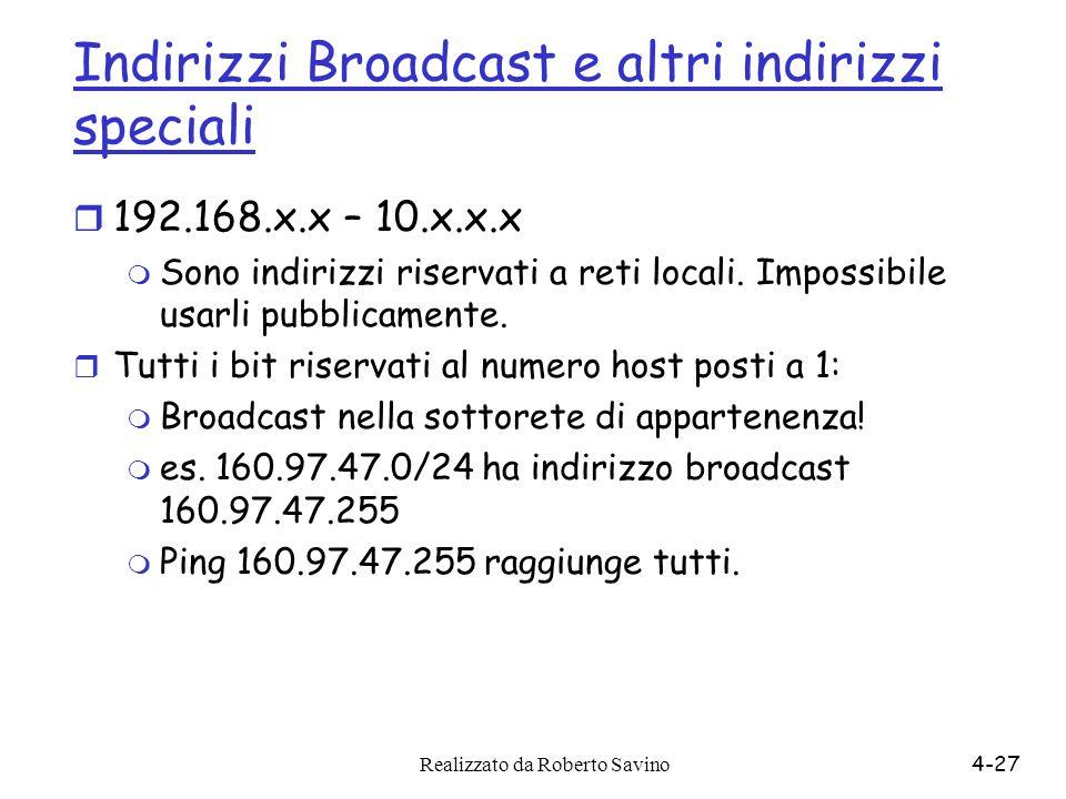 Indirizzi Broadcast e altri indirizzi speciali