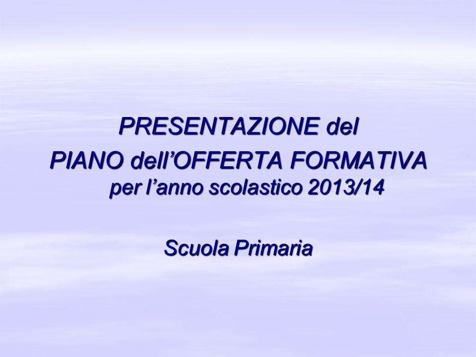 PIANO dell'OFFERTA FORMATIVA per l'anno scolastico 2013/14