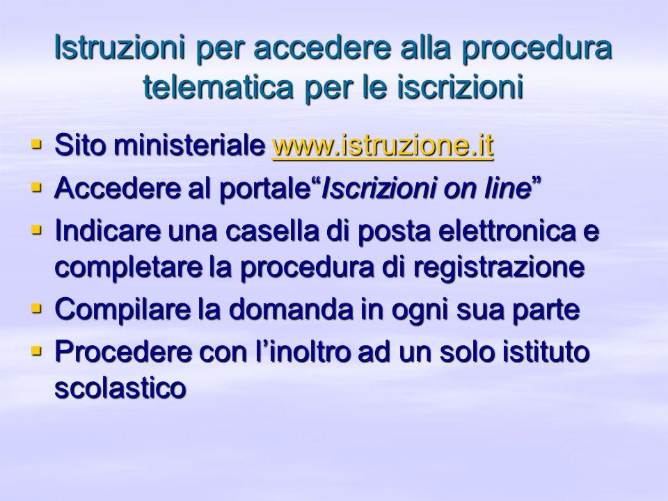 Istruzioni per accedere alla procedura telematica per le iscrizioni