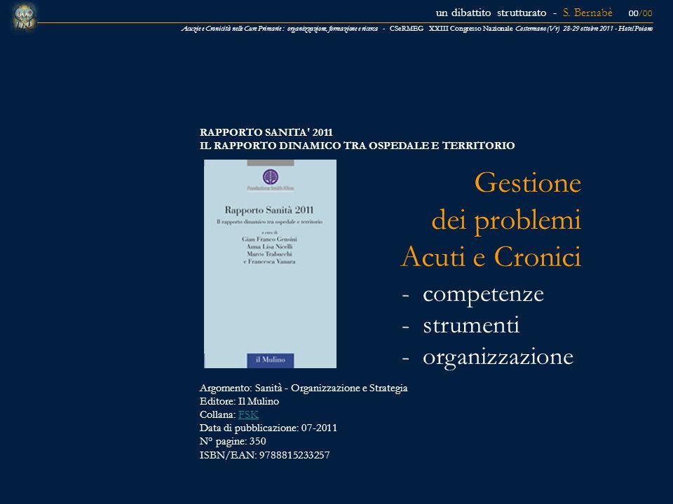 Gestione dei problemi Acuti e Cronici - competenze - strumenti