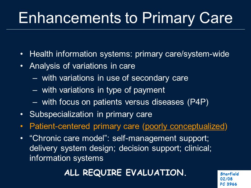 Enhancements to Primary Care