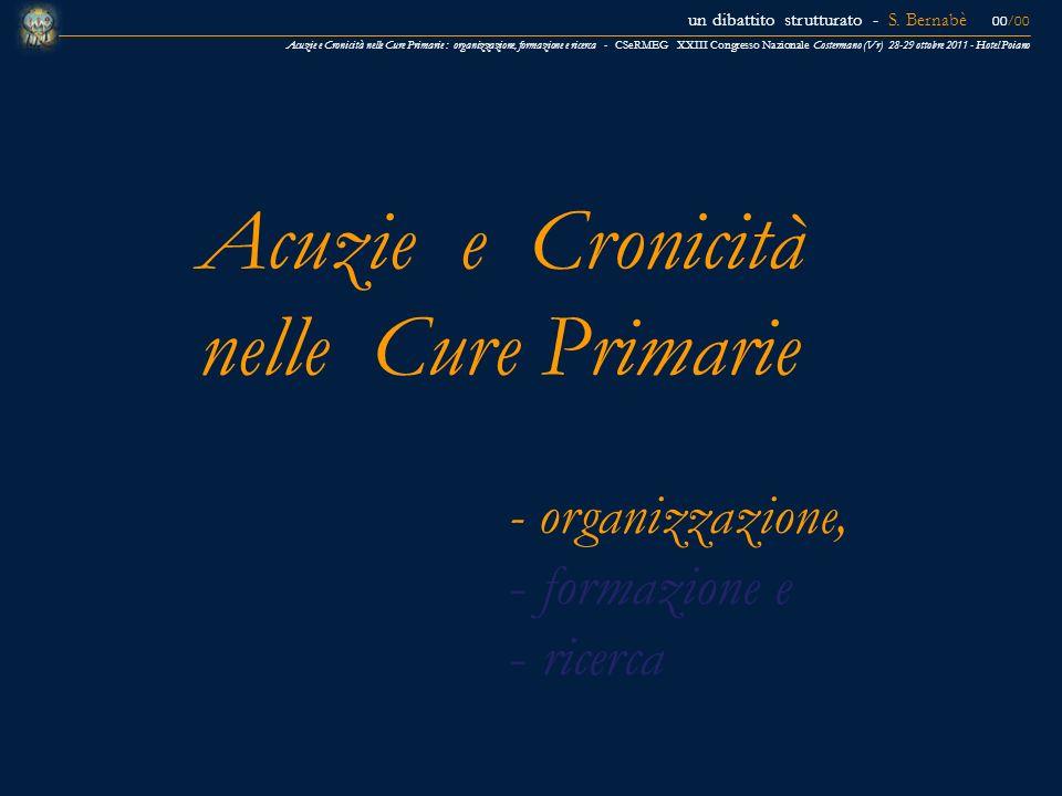 Acuzie e Cronicità nelle Cure Primarie - organizzazione, formazione e